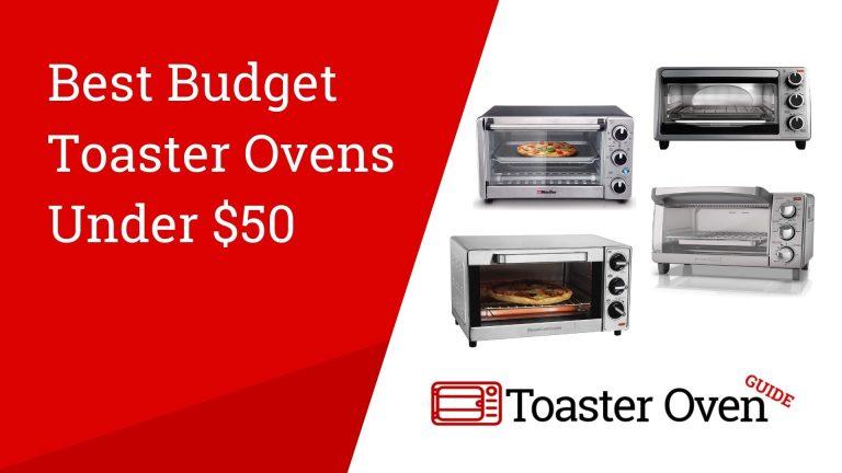 Best Toaster Ovens Under $50