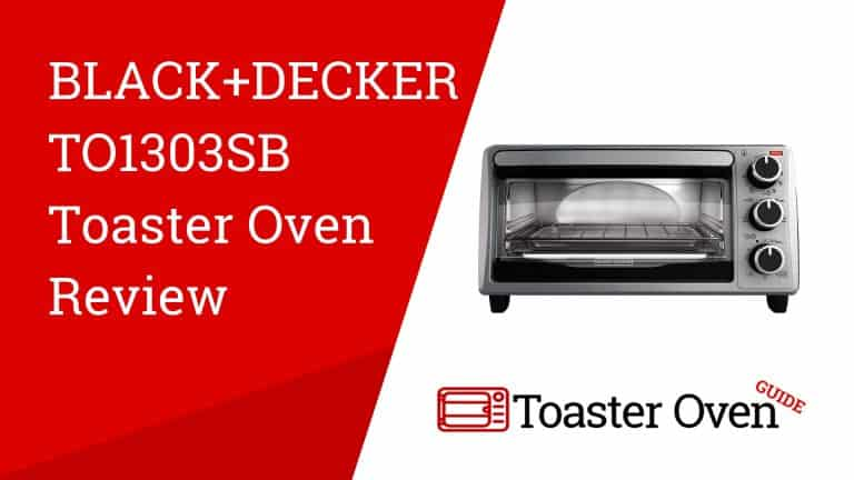 Black+Decker TO1303SB Toaster Oven Review