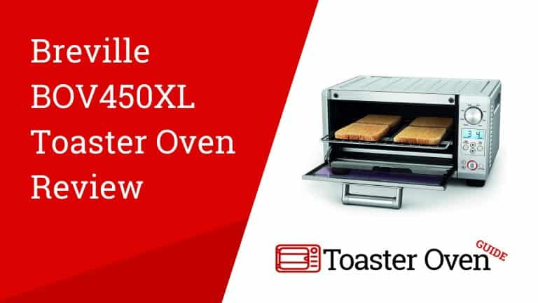 Breville BOV450XL Toaster Oven Review