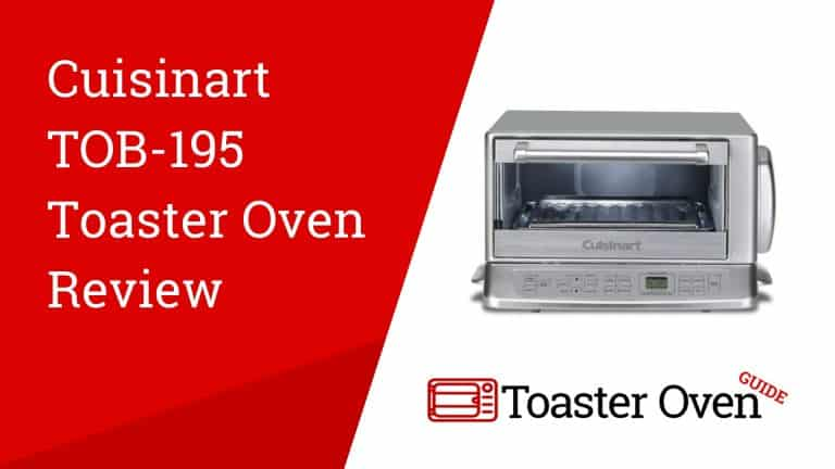 Cuisinart TOB-195 Toaster Oven Review