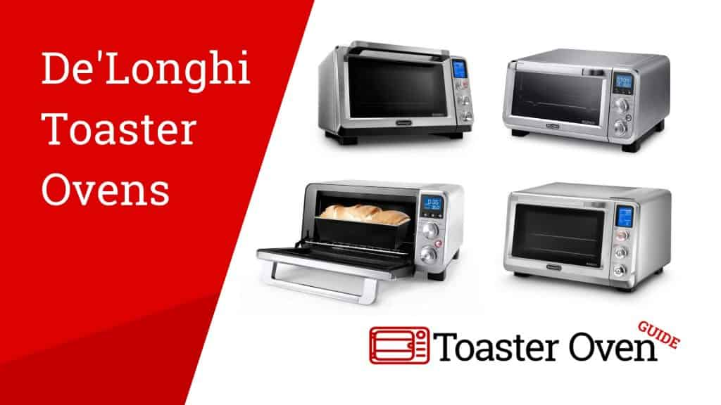 DeLonghi Toaster Oven Reviews
